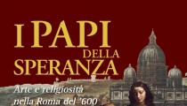 """POPES OF HOPE: ART AND RELIGION IN SEVENTEENTH CENTURY ROME"" AT CASTEL SANT'ANGELO"